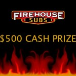 www.firehousefeedback.com -Firehouse Subs Guest Satisfaction Survey $500 Cash