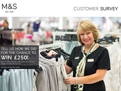 www.yourmandsviews.com M & S Retail Customer Satisfaction Survey £250 Cash
