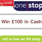 www.mylocalonestop.com My Local One Stop Customer Survey £100 Cash