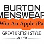 www.burton.co.uk/feedback Burton Menswear Online Customer Feedback Survey iPad