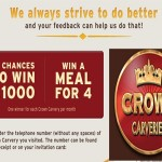 www.crowncarveries-survey.co.uk Crown Carveries Guest Satisfaction Survey Empathica Cash Prize and Voucher for 4 Main Carvery Meals