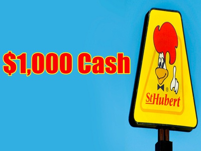 www.st-hubertopinion.com Les Rôtisseries St‐Hubert Customer Satisfaction Survey $1,000 Cash