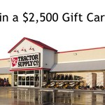 www.tractorsupplysurvey.com Tractor Supply Company Customer Loyalty Survey $2,500 Gift Card