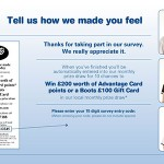 www.ourbootsfeedback.co.uk Boots Customer Feedback Survey £200 Worth of Advantage Card Points