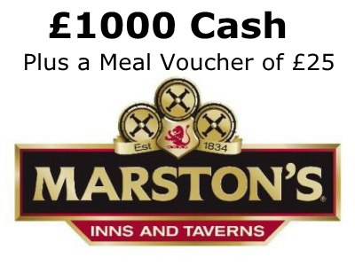 www.rateyourvisit.co.uk Marston's Inns And Taverns Survey £1000 Cash and £25 Voucher