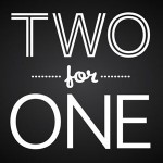 www.tell-twoforone.co.uk Two for One SMILE Survey £1,000 Cash and Free Meal