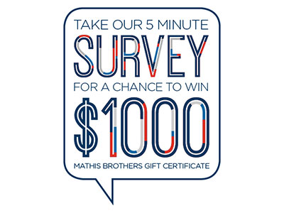 www.mathisbrothers.com/survey Mathis Brothers Customer Service Survey $1,000 Mathis Brothers Gift Certificate